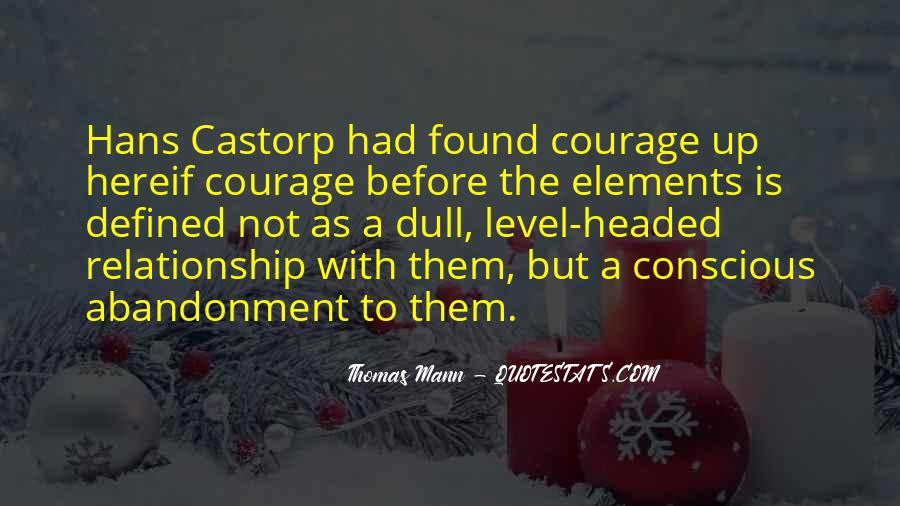 Courage Defined Quotes #1242441