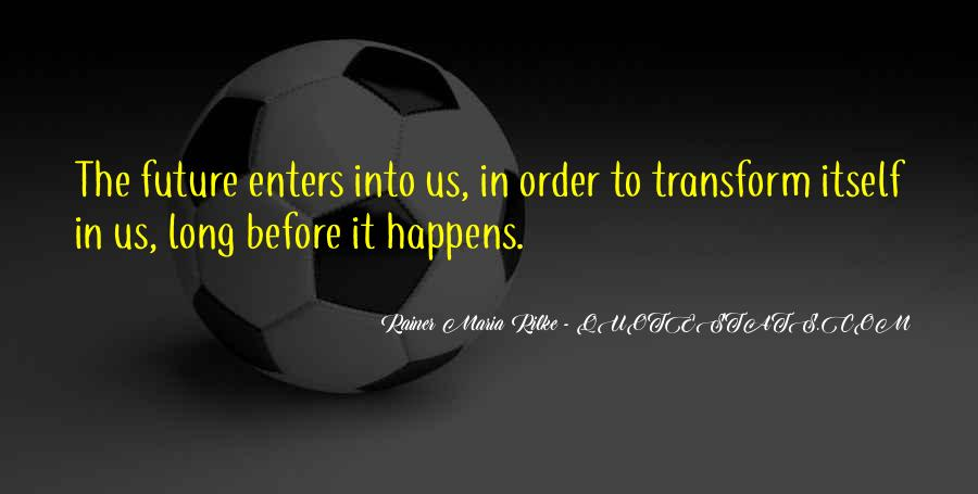 Courage To Pursue Dreams Quotes #1719836