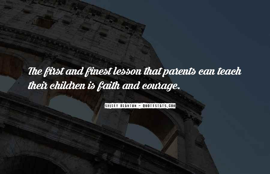 Courage To Teach Quotes #1709828