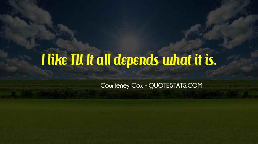 Courteney Cox Best Quotes #205147