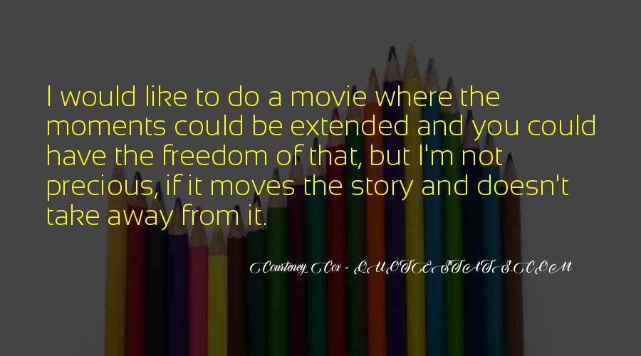 Courteney Cox Best Quotes #221839
