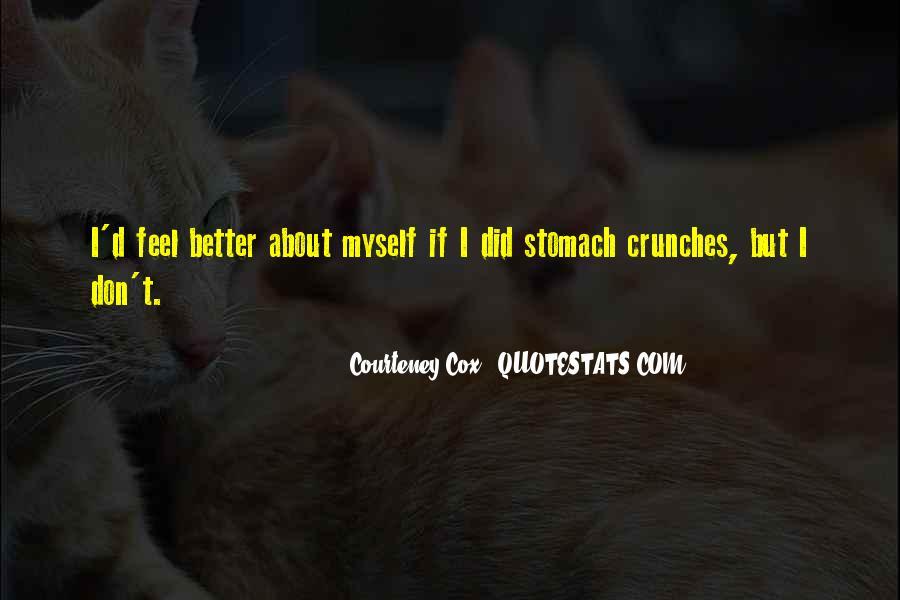Courteney Cox Best Quotes #2597