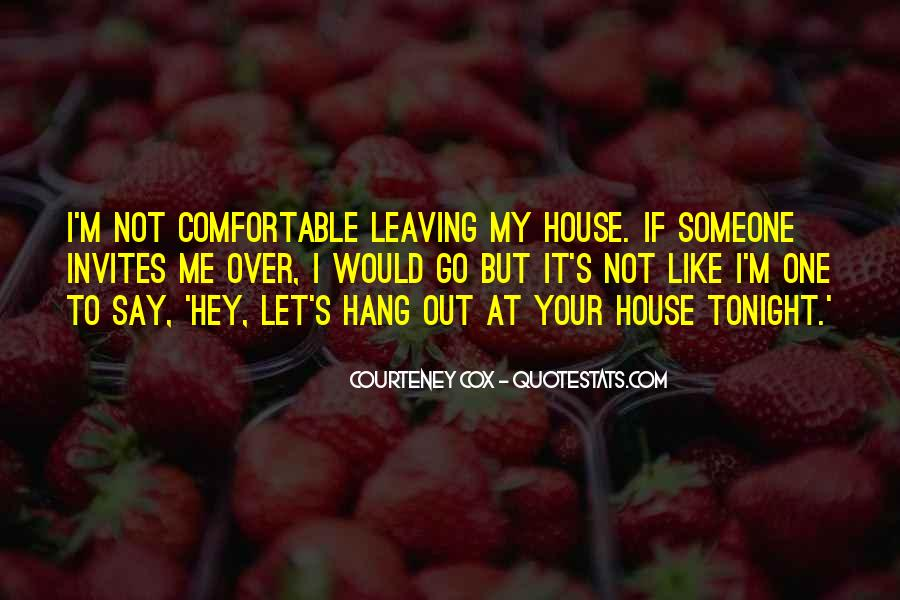 Courteney Cox Best Quotes #348115