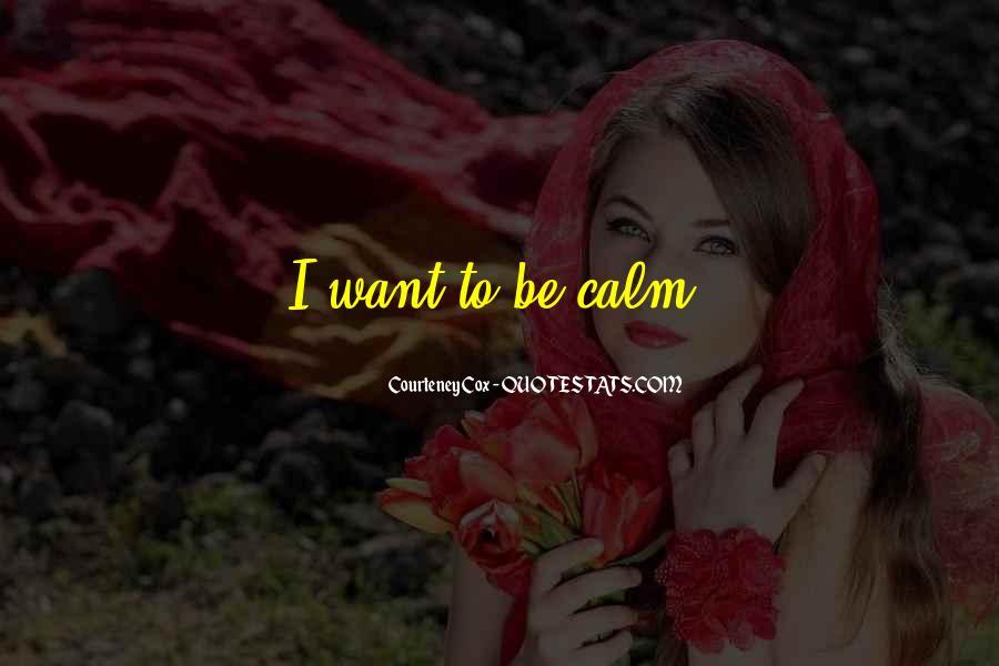 Courteney Cox Best Quotes #671571