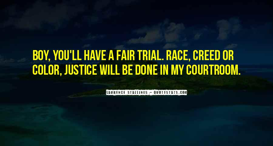Courtroom Trial Quotes #489378