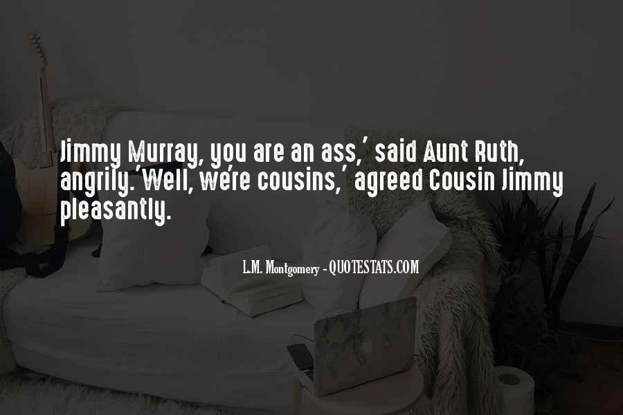 Cousin And Aunt Quotes #430846