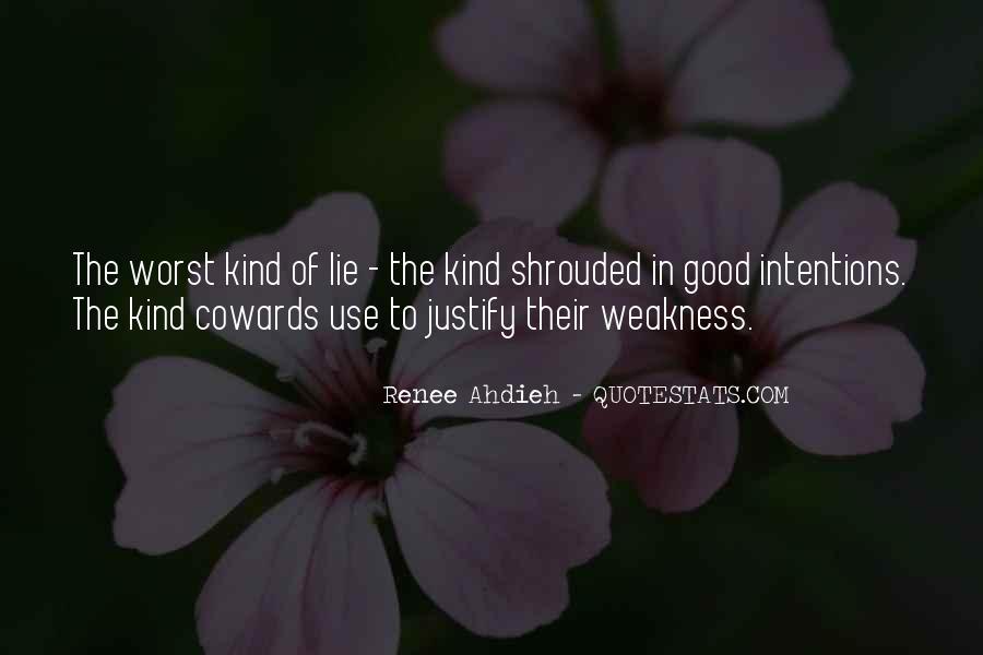 Cowards Lie Quotes #1683078