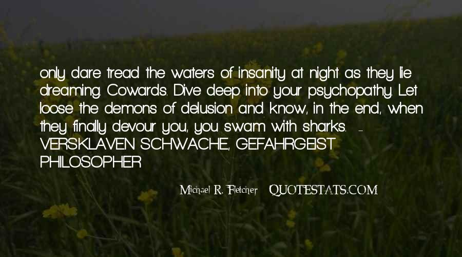 Cowards Lie Quotes #1870642