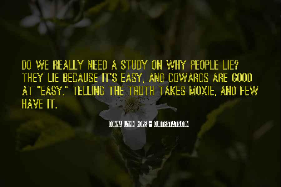 Cowards Lie Quotes #213041