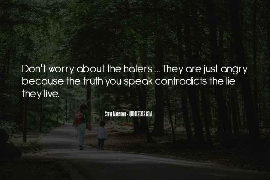 Cowards Lie Quotes #397586