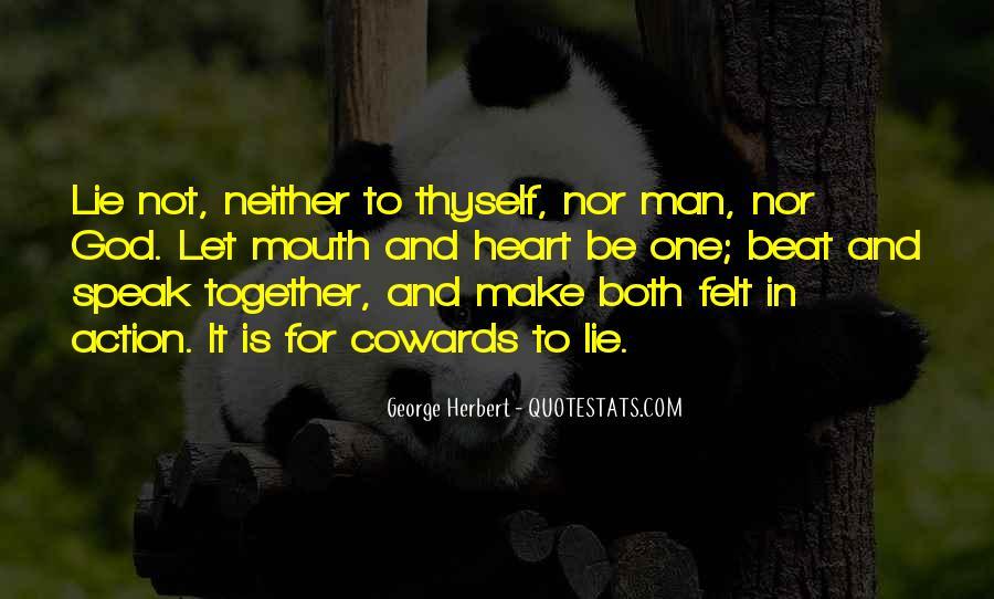 Cowards Lie Quotes #577299