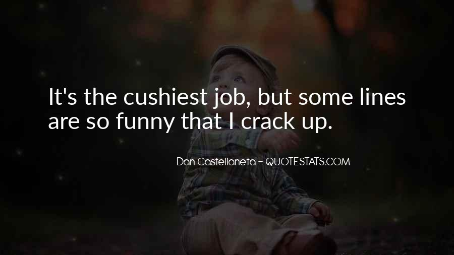 Crack Me Up Funny Quotes #1855712