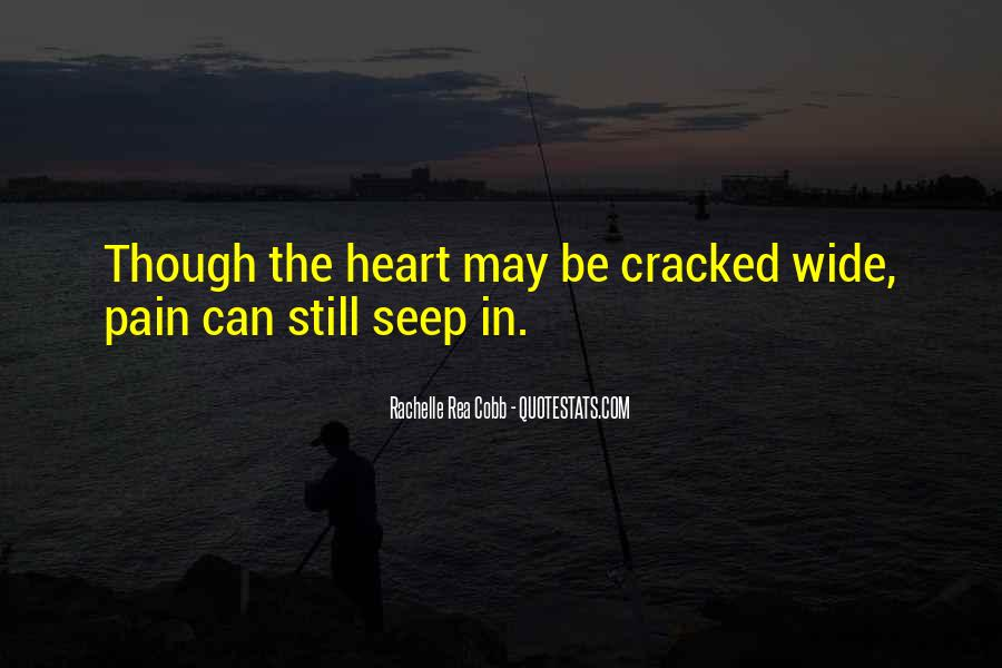 Cracked Heart Quotes #520955
