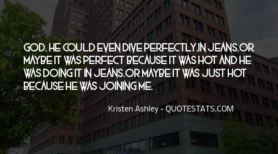 Quotes About Kristenashley #1586401