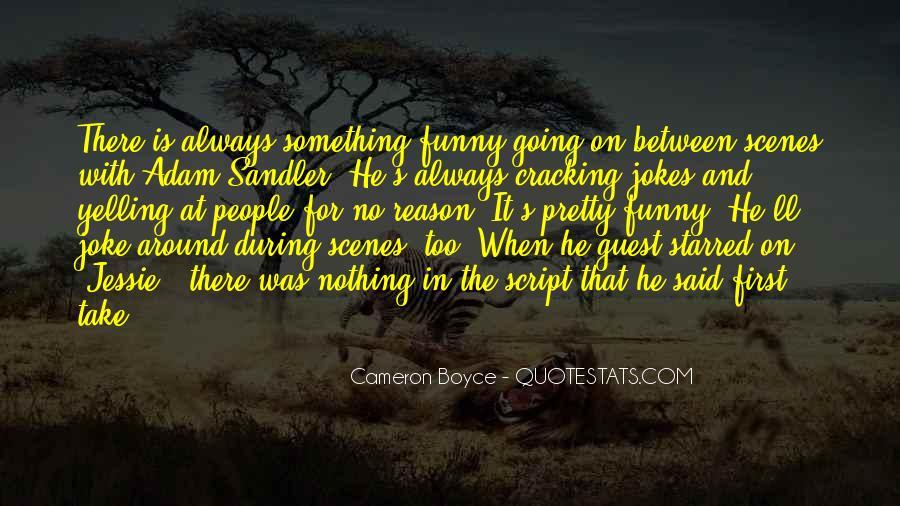 Cracking Jokes Quotes #1473040