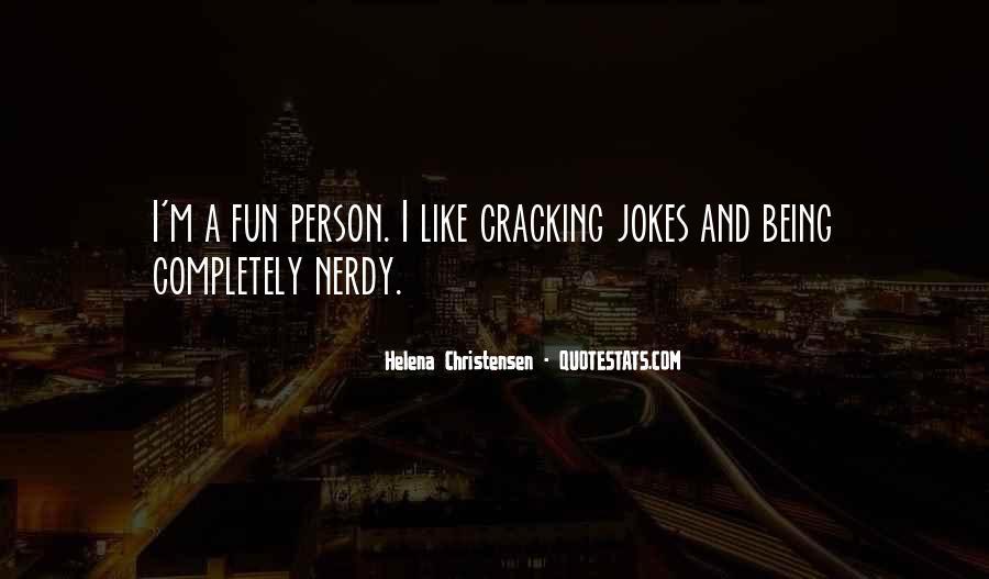 Cracking Jokes Quotes #367893
