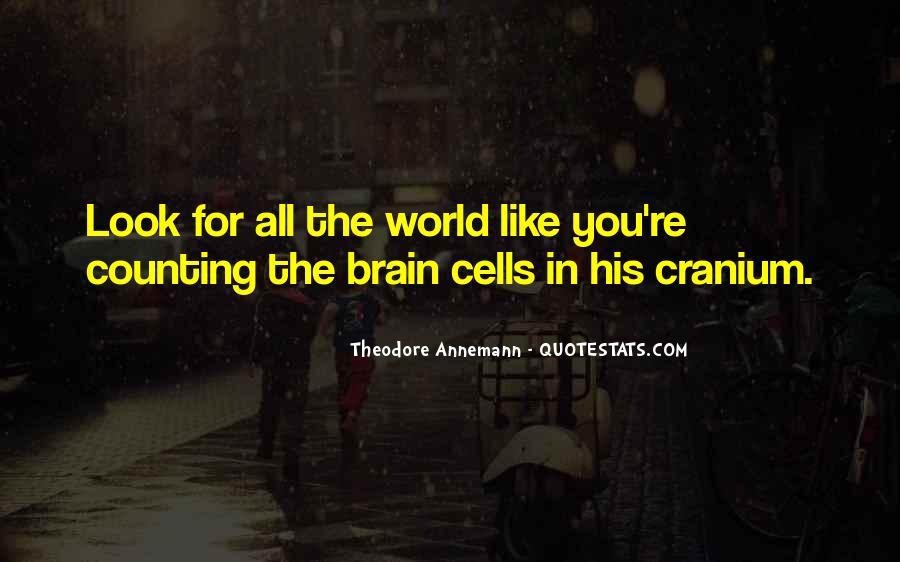 Cranium Quotes #1502003
