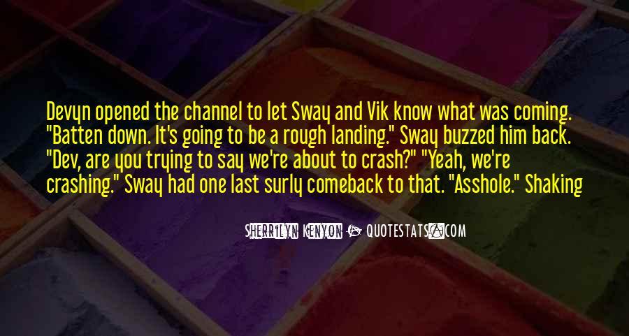 Crashing Back Down Quotes #1097647