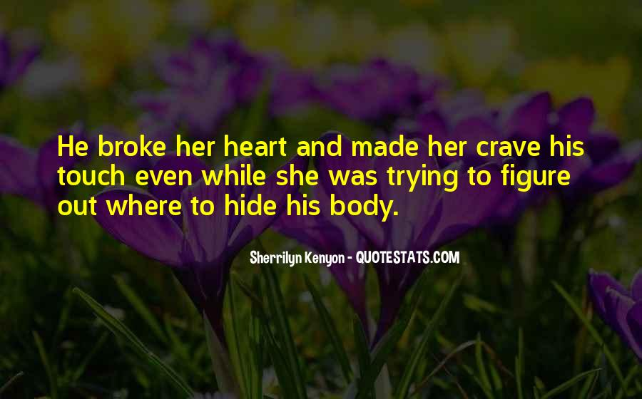 Crave Your Touch Quotes #1031448