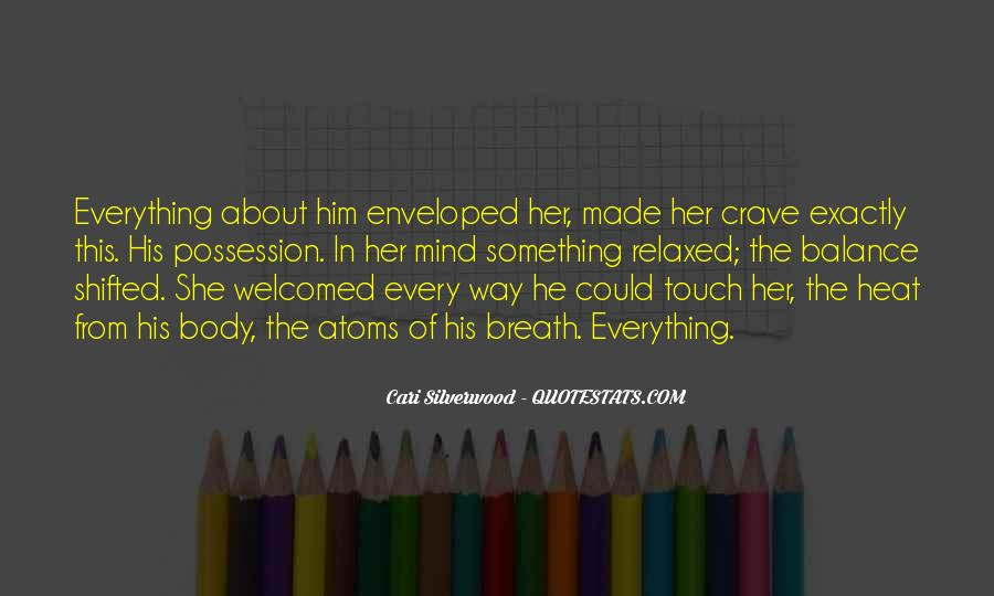 Crave Your Touch Quotes #461128