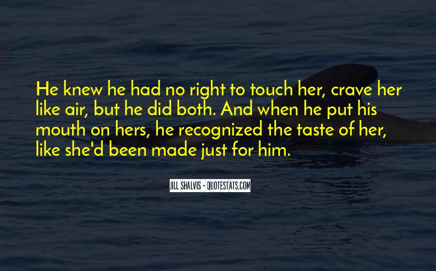 Crave Your Touch Quotes #97400
