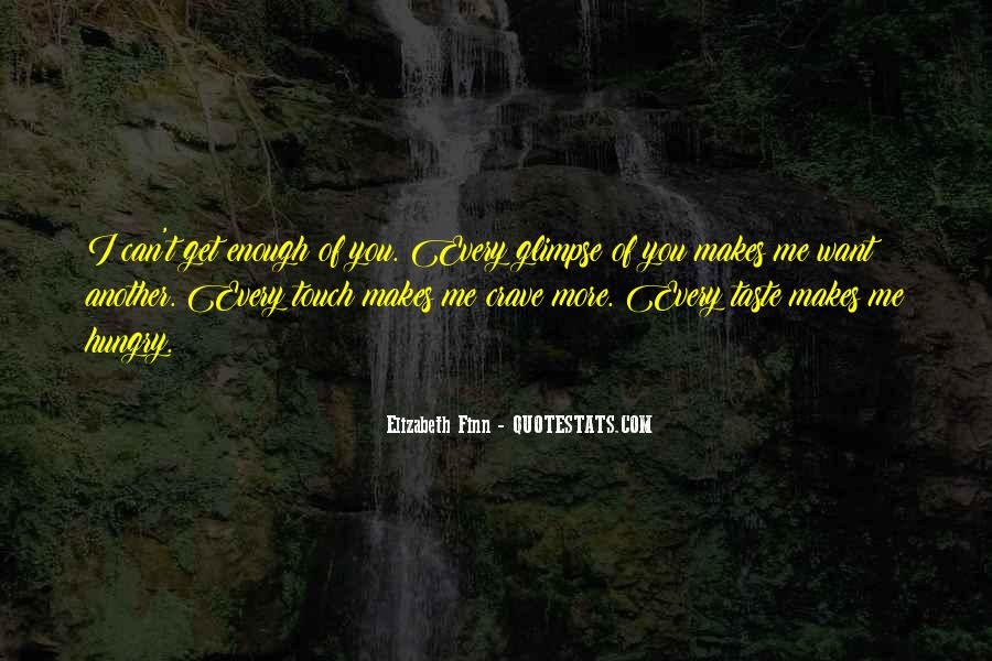 Crave Your Touch Quotes #976256