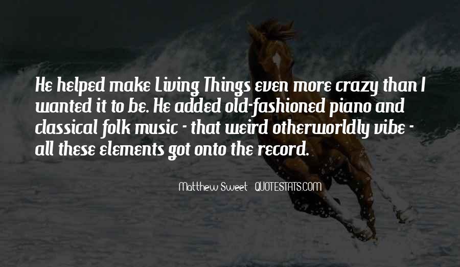 Crazy Make You Think Quotes #102896