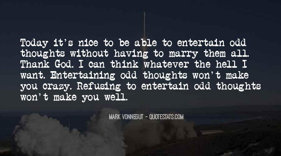 Crazy Make You Think Quotes #1030754
