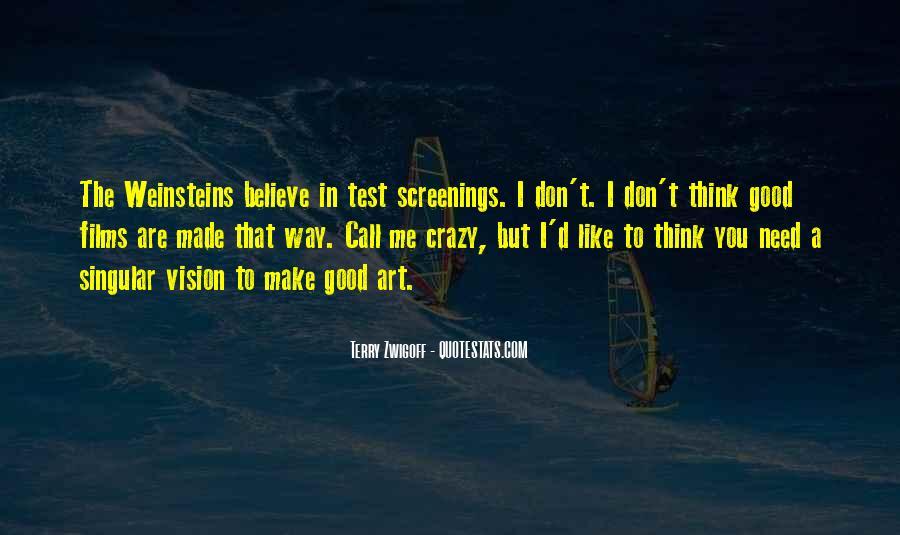 Crazy Make You Think Quotes #1195039