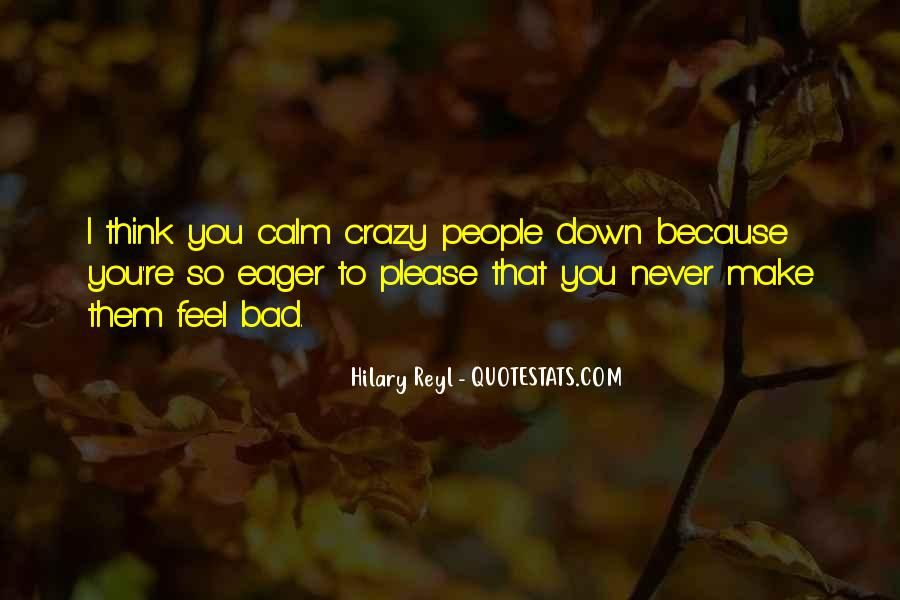 Crazy Make You Think Quotes #1320983