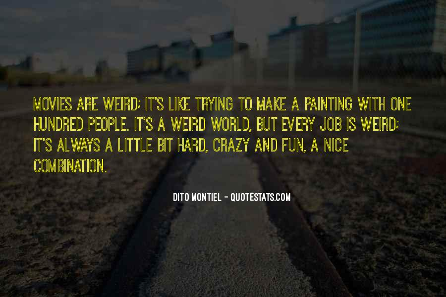 Crazy Make You Think Quotes #163171