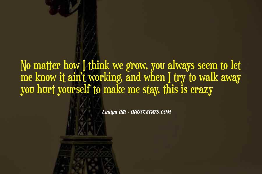Crazy Make You Think Quotes #199817
