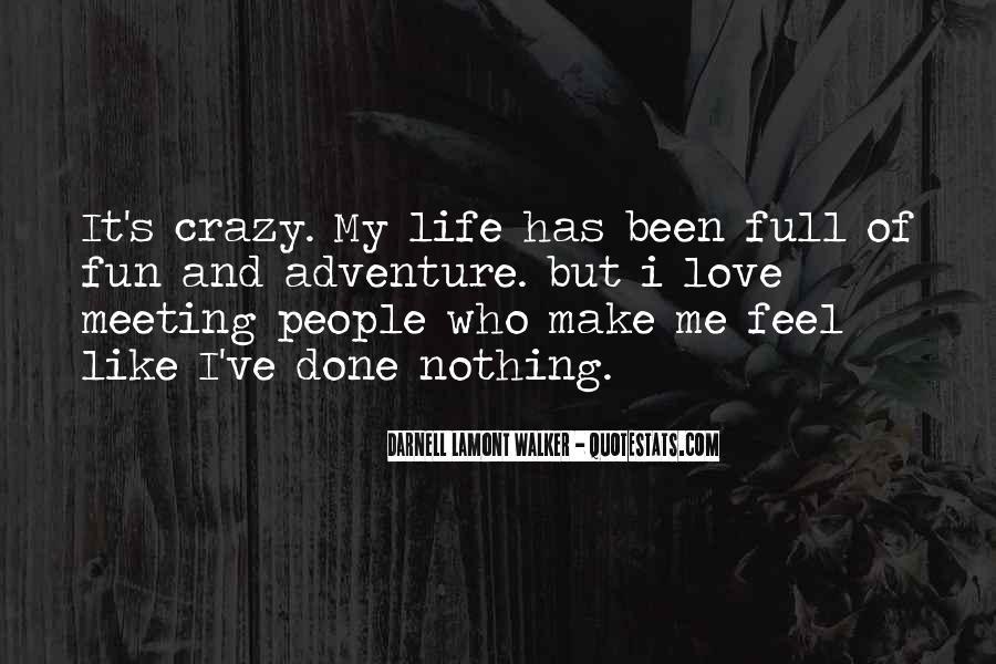 Crazy Make You Think Quotes #206790