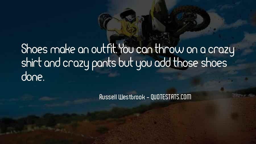 Crazy Make You Think Quotes #240026