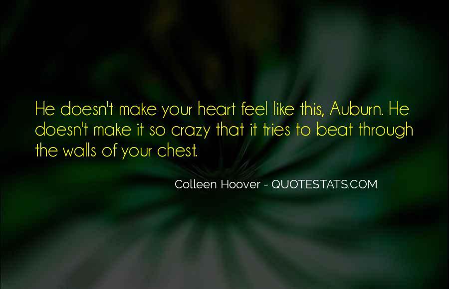 Crazy Make You Think Quotes #285671