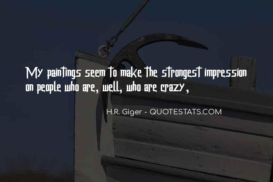 Crazy Make You Think Quotes #302928
