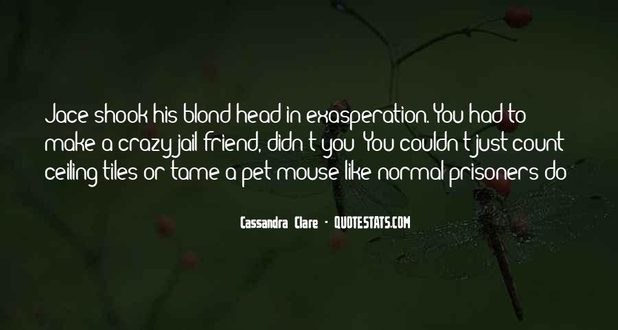 Crazy Make You Think Quotes #303060