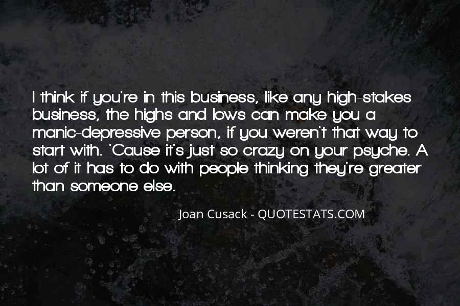 Crazy Make You Think Quotes #445860