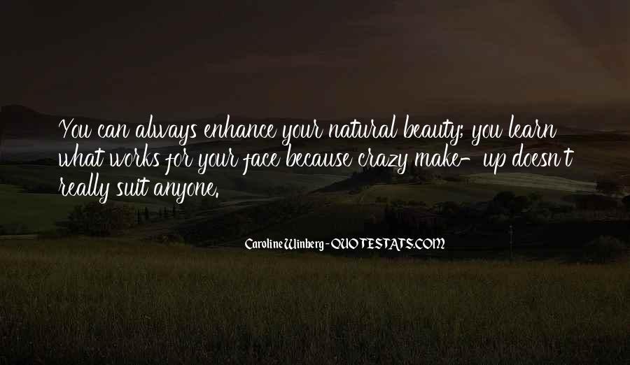 Crazy Make You Think Quotes #50454