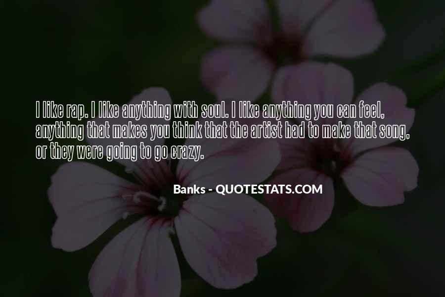 Crazy Make You Think Quotes #671722