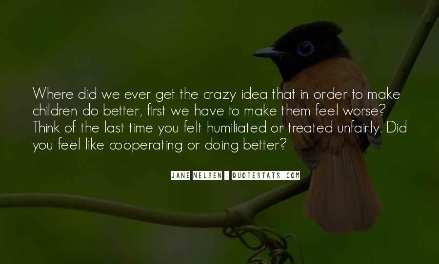 Crazy Make You Think Quotes #752582
