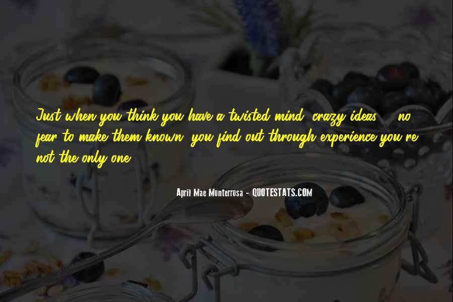 Crazy Make You Think Quotes #778521
