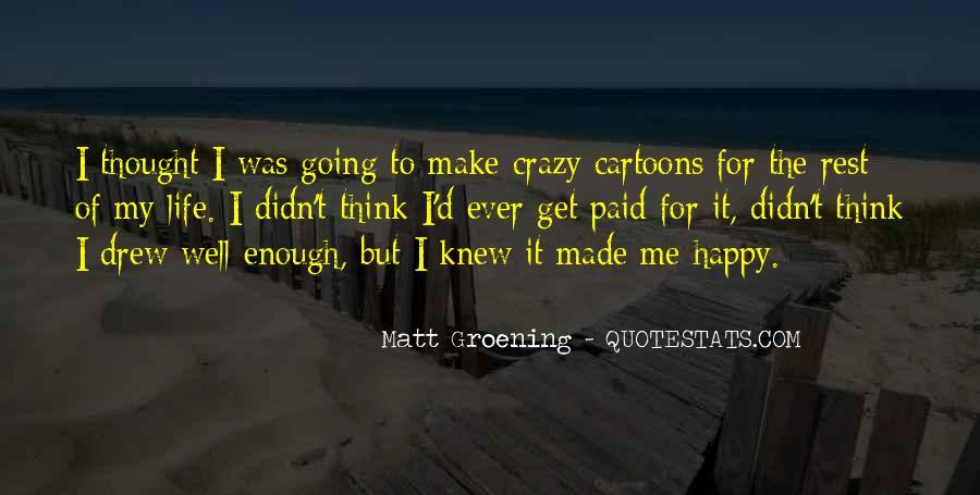 Crazy Make You Think Quotes #87675