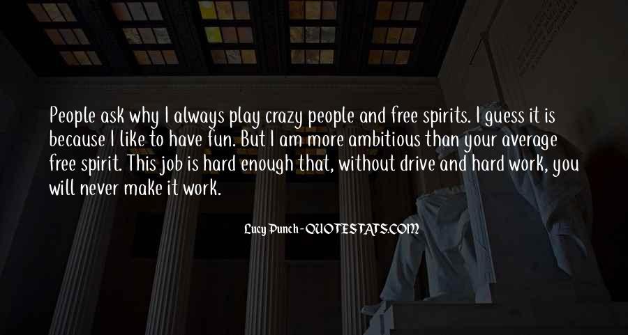 Crazy Make You Think Quotes #87964