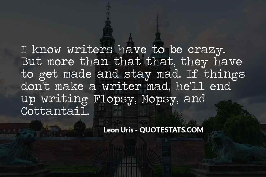 Crazy Make You Think Quotes #90044