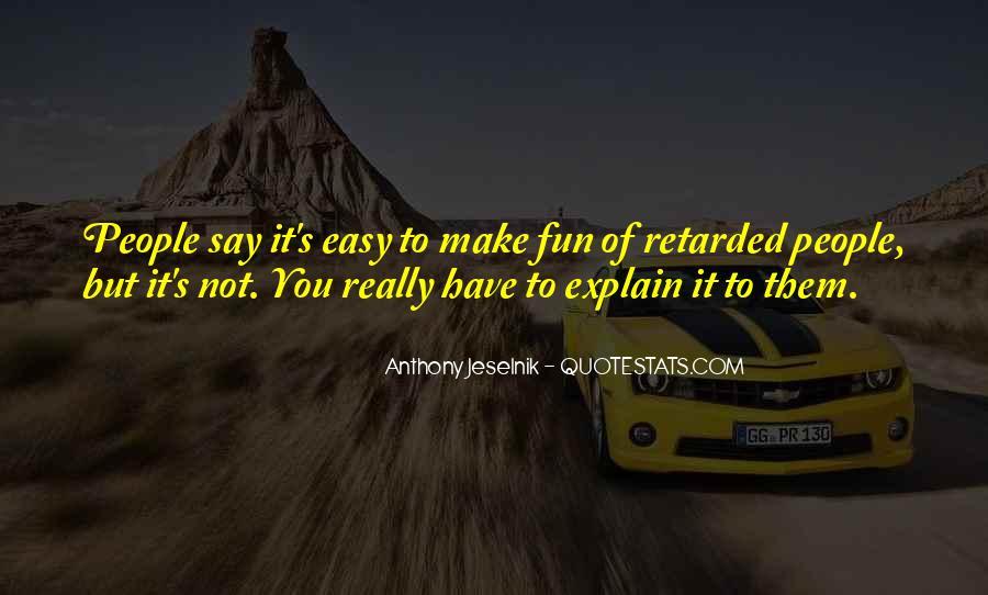Crazy Sounding Quotes #1218645