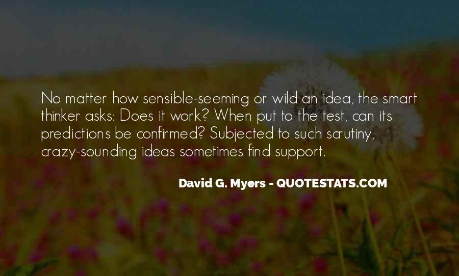 Crazy Sounding Quotes #339878