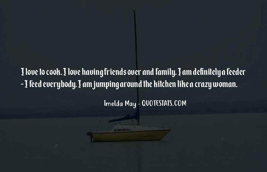 Crazy Woman In Love Quotes #1230147