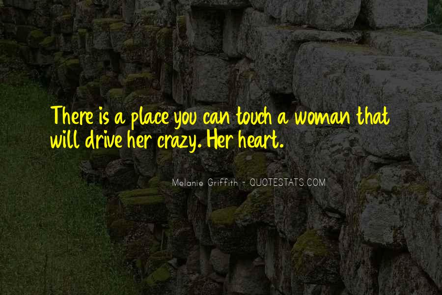 Crazy Woman In Love Quotes #1302002