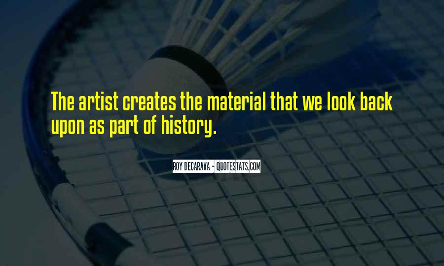 Creates History Quotes #1541243